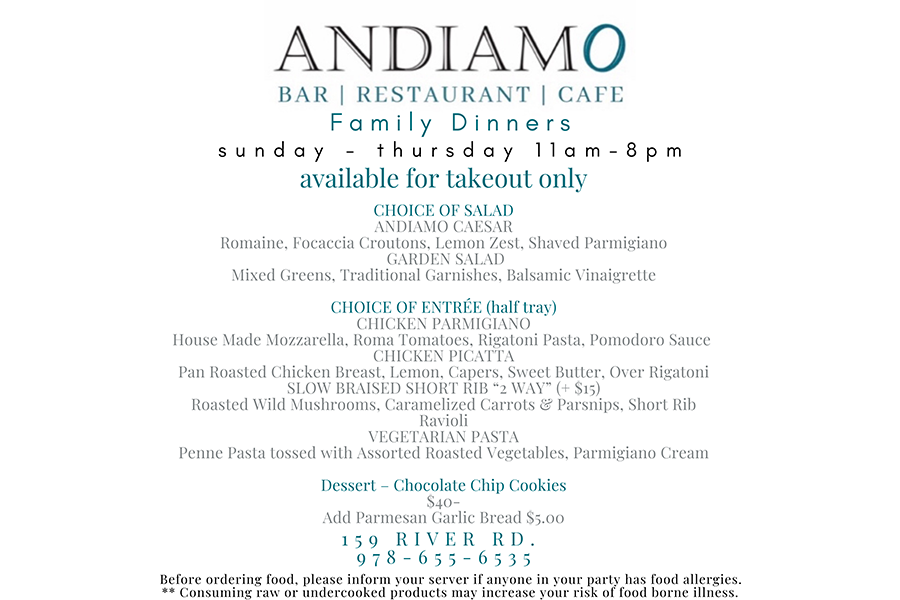 Family dinners now at Andiamo for takeout!